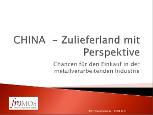 China Report 2011 - Vortrag Jens Froherz froMOS GmbH